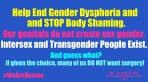 Help End Gender Dysphoria and Stop Body Shaming